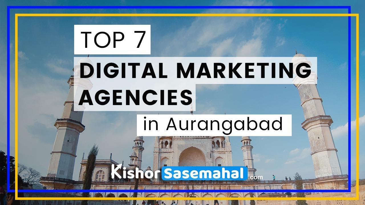 top7 digital marketing agenices in aurangabad