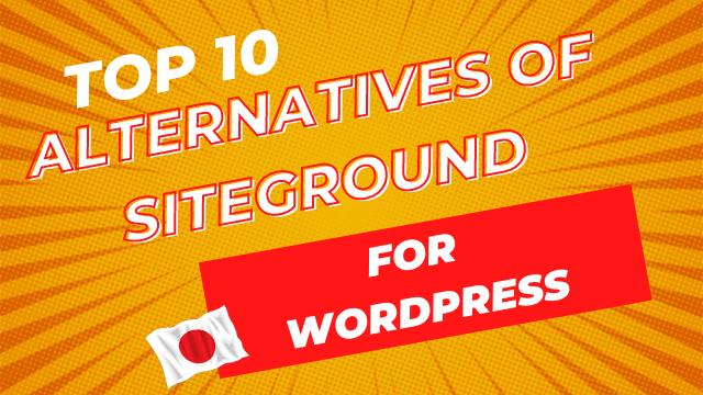 Top10 alternatives of siteground