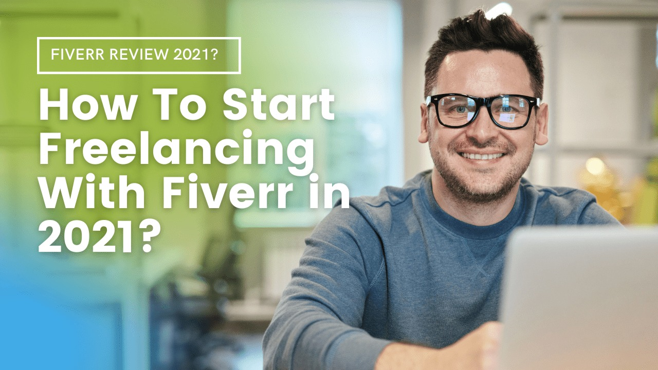 how to start freelancing with fiverr